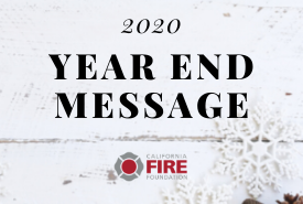 A Year End Message from the California Fire Foundation